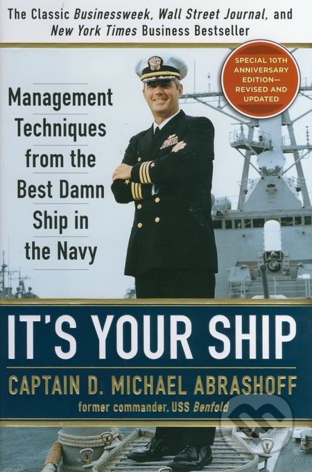 It\'s your Ship - Michael Abrashoff