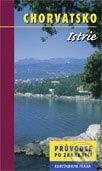 Chorvatsko - Istrie - Kolektiv autorů
