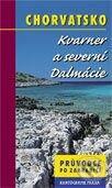 Chorvatsko - Kvarner a severní Dalmácie - Kolektiv autorů