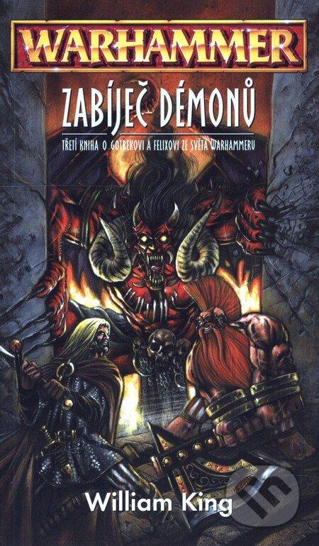 Warhammer: Zabíječ démonů - William King