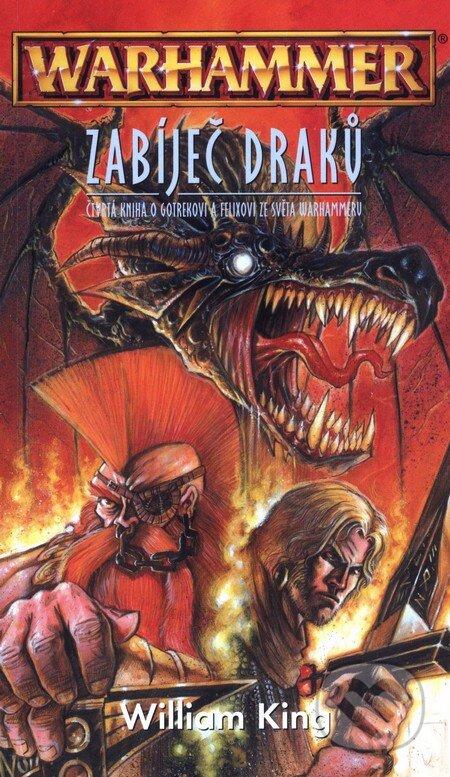 Warhammer: Zabíječ draků - William King