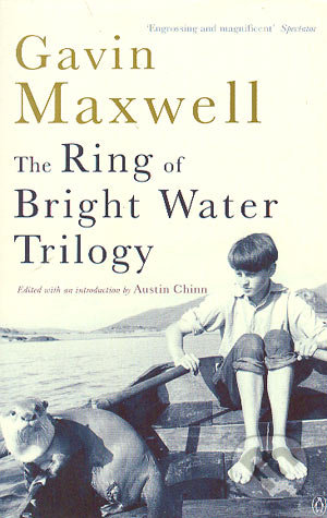 The Right of bright water trilogy - Gavin Maxwell