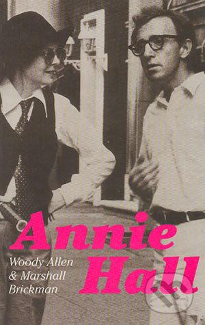 Annie Hall - Woody Allen, Marshall Brickman