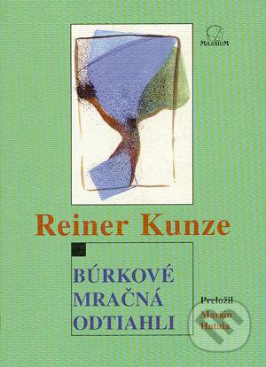 Búrkové mračná odtiahli - Reiner Kunze
