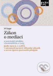 Zákon o mediaci - Jiří Grygar
