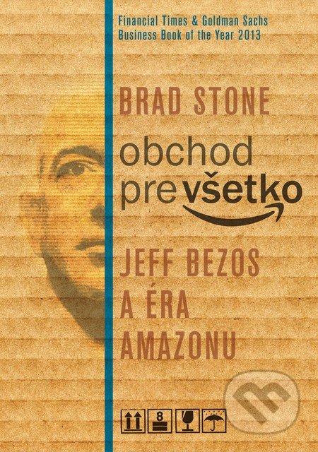 Obchod pre všetko - Brad Stone