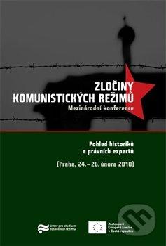 Zločiny komunistických režimů - Kolektív autorov