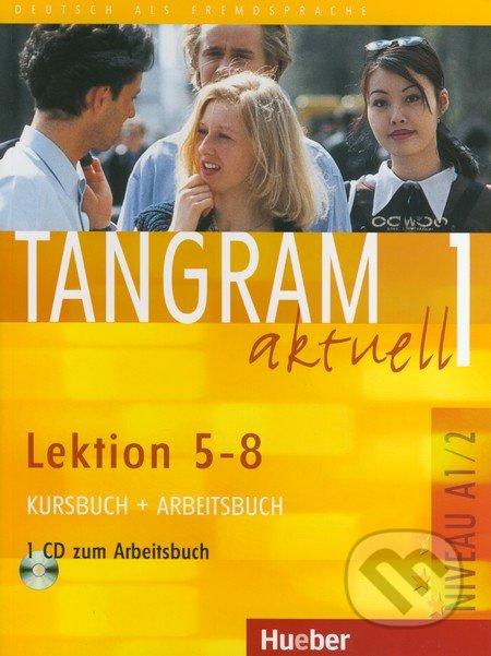 Tangram aktuell 1 (Lektion 5 - 8) - Rosa-Maria Dallapiazza, Eduard von Jan a kol.