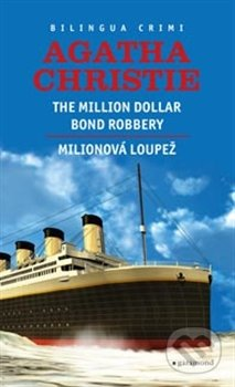 Milionová loupež / Million Dollar Bond Robery - Agatha Christie