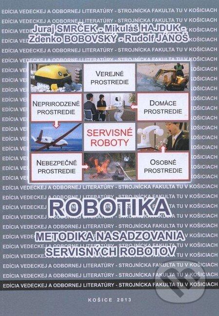 Robotika - Juraj Smrček a kolektív
