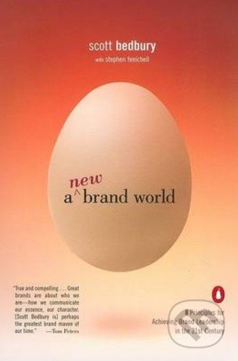 A New Brand World - Scott Bedbury