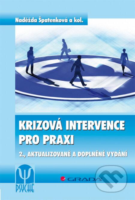 Krizová intervence pro praxi - Naděžda Špatenková a kolektiv