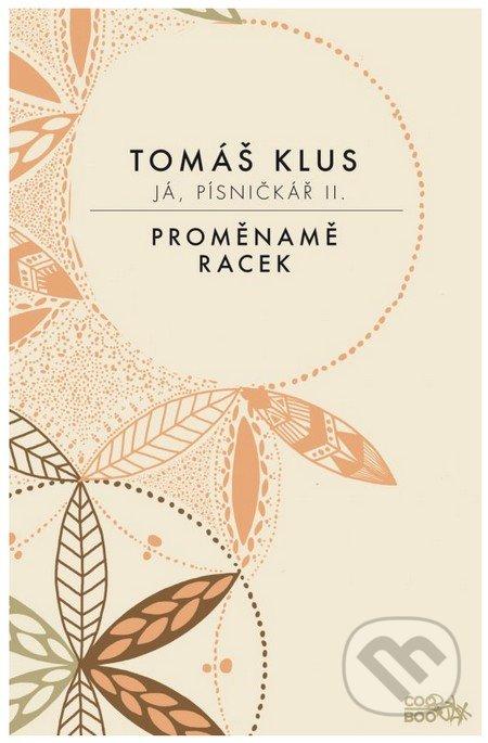 Já, písničkář 2 - Tomáš Klus