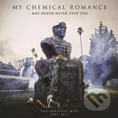 My Chemical Romance: May Death Never Stop You - My Chemical Romance