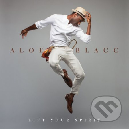 Aloe Blacc: Lift Your Spirit - Aloe Blacc