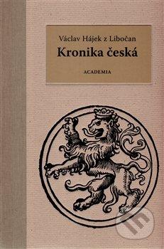 Kronika česká - Václav Hájek