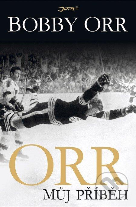 Orr: Můj příběh - Bobby Orr