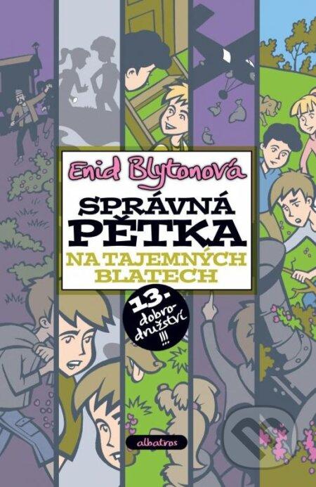 Správná pětka na Tajemných blatech - Enid Blyton