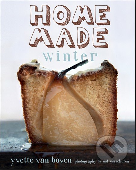 Home Made Winter - Yvette van Boven, Oof Verschuren
