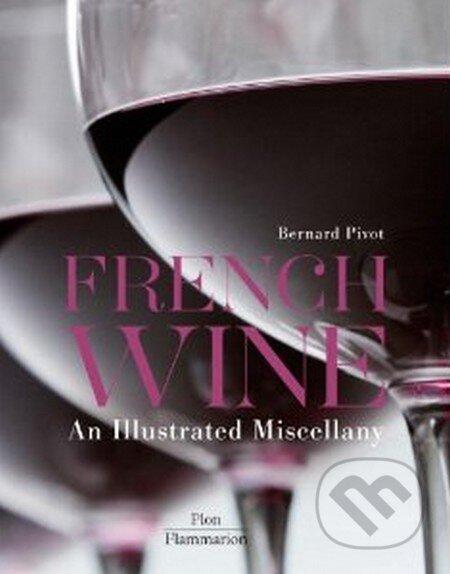 French Wine - Bernard Pivot