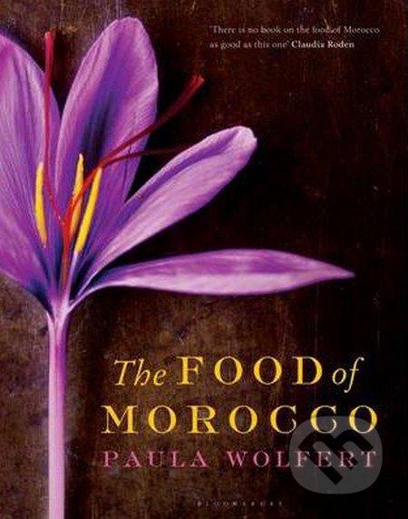 The Food of Morocco - Paula Wolfert