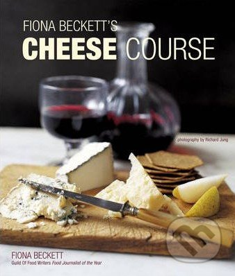 Cheese Course - Fiona Beckett