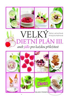 Velký dietní plán III. - Jana Vašáková, Petra Lamschová
