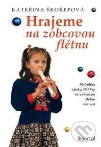 Hrajeme na zobcovou flétnu - Kateřina Škořepová