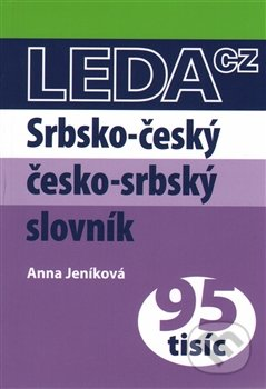 Srbsko-český a česko-srbský praktický slovník - Anna Jeníková