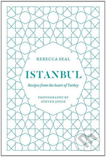 Istanbul - Rebecca Seal, Steven Joyce