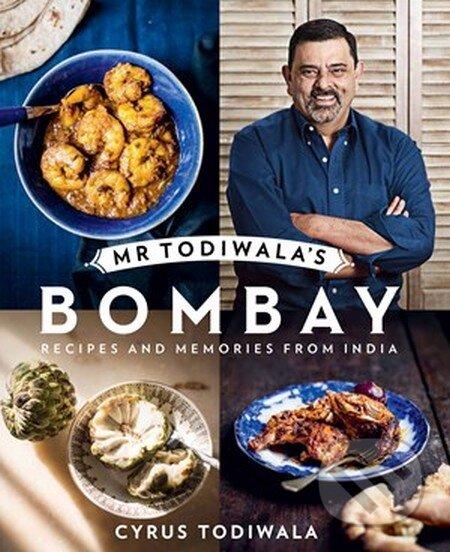 Mr Todiwala\'s Bombay - Cyrus Todiwala