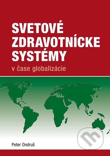 Svetové zdravotnícke systémy - Peter Ondruš