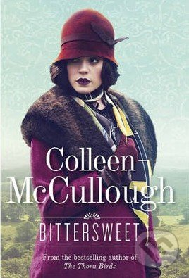 Bittersweet - Colleen McCullough