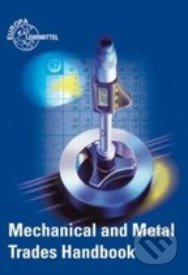 Mechanical and Metal Trades Handbook -