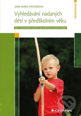 Vyhledávání nadaných dětí v předškolním věku - Jana Marie Havigerová