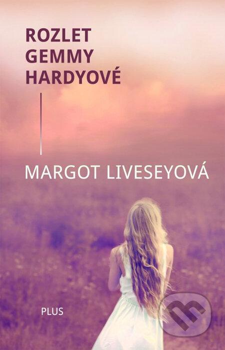 Rozlet Gemmy Hardyové - Margot Liveseyová
