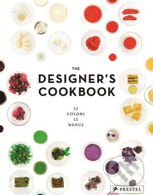 The Designer\'s Cookbook - Tatjana Reimann