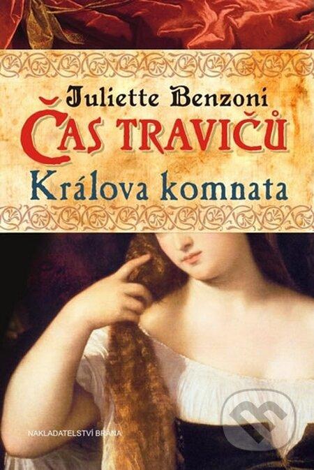 Brána Čas travičů 2: Králova komnata - Juliette Benzoni