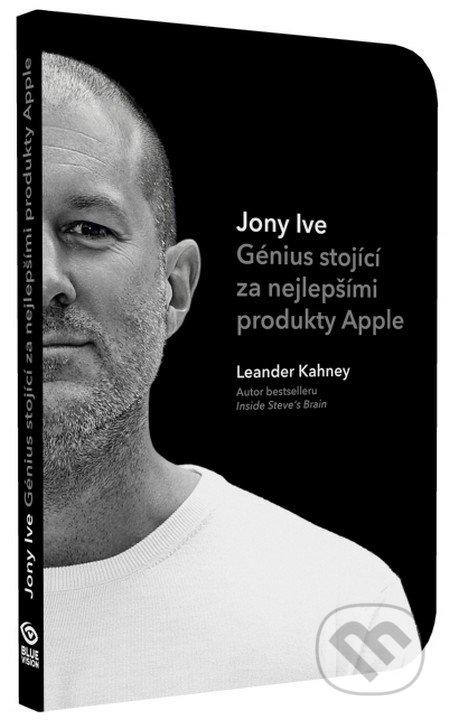 Jony Ive - Leander Kahney