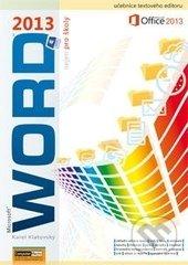 Word 2013 nejen pro školy - Karel Klatovský