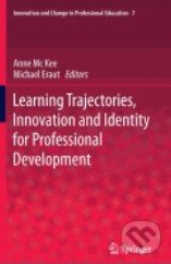 Learning Trajectories, Innovation and Identity for Professional Development - Michael Eraut