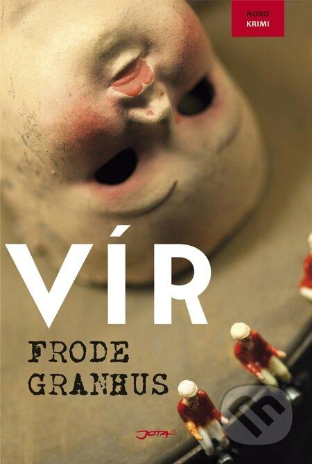 Vír - Frode Granhus