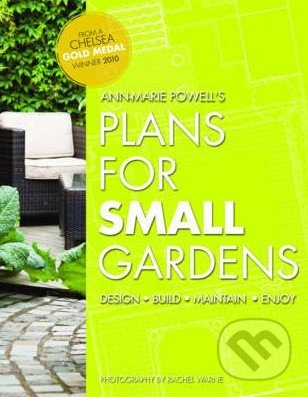 Plans for Small Gardens - Ann-Marie Powell