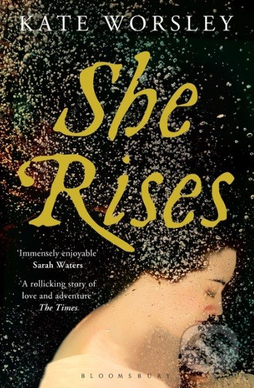 She Rises - Kate Worsley