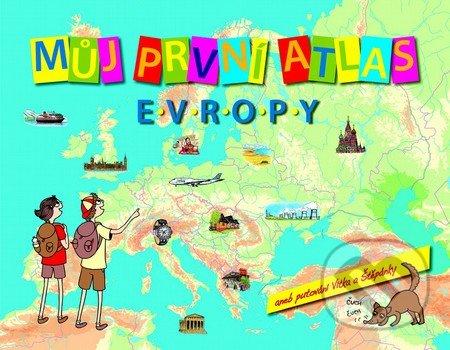 Můj první atlas Evropy -