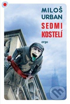 Argo Sedmikostelí - Miloš Urban