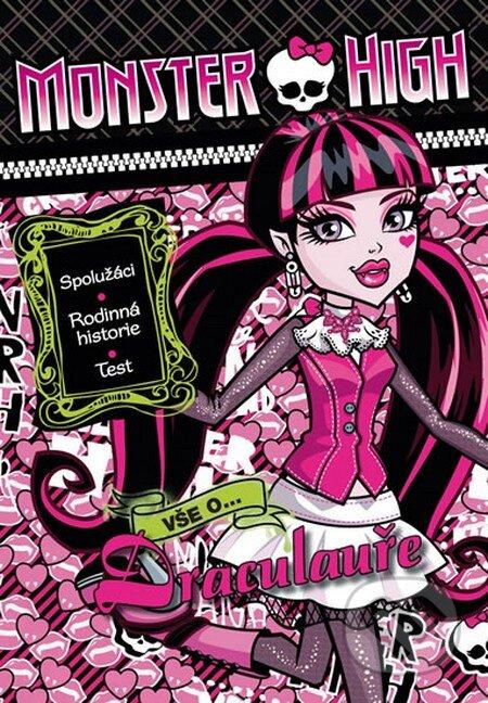 Monster High: Vše o Drakulauře - Mattel