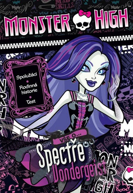 Monster High: Vše o Spectře Vondergeist - Mattel