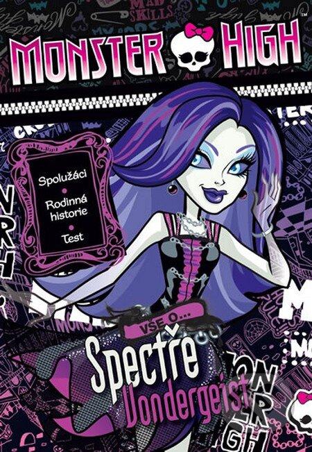 Monster High: Vše o Spectře Vondergeist - Mattel