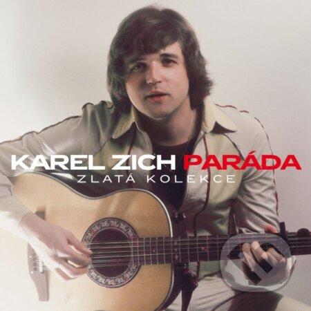 Karel Zich: Paráda Zlatá Kolekce - Karel Zich